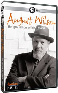 American Masters: August Wilson: The Ground on Which I Stand