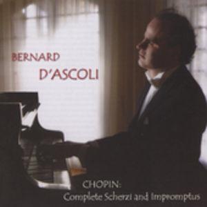 Bernard D'ascoli Plays Chopin