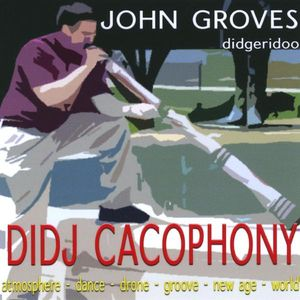 Didj Cacophony