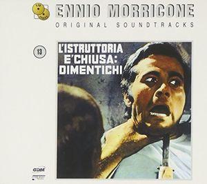 L'istruttoria E' Chiusa: Dimentichi (Original Soundtrack) [Import]