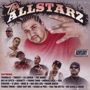 Troublez Presents Tha Allstarz