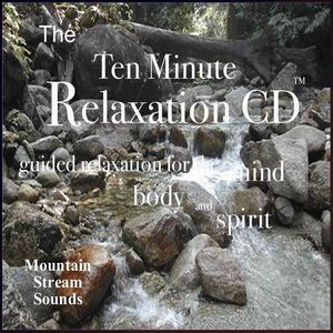 Ten Minute Relaxation-Mountian Stream Sounds
