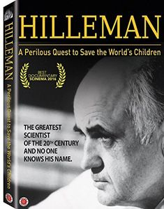 Hilleman: A Perlious Quest to Save the World's Children