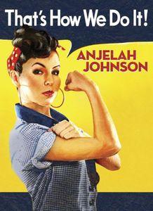 Anjelah Johnson: That's How We Do It!