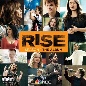 Rise Season 1: The Album [Explicit Content]