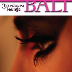 Hardcore Lounge : Bali