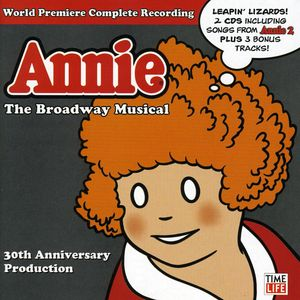 Annie: The 30th Anniversary Cast Recordings
