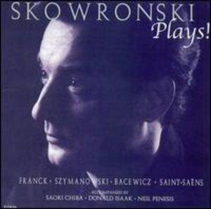 Plays! Franck Szymanowski Bacewicz & Saint-Saens