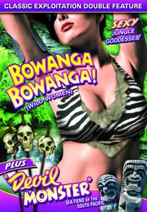 Wild Women Double Feature: Bowanga Bowanga /  Devil