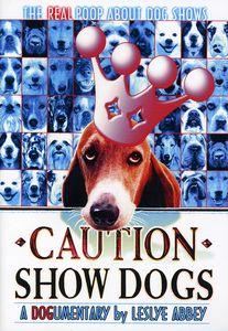 Caution Show Dogs