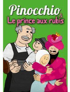 Pinocchio /  Le Prince Aux Rubis