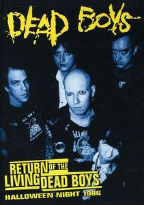 Dead Boys: Return of the Living Dead Boys: Halloween Night 1986