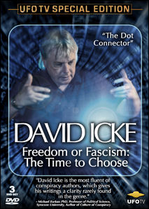 David Icke: Freedom or Fascism: The Time to Choose