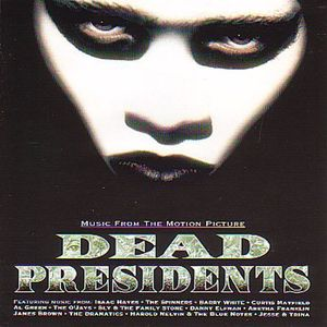 Dead Presidents (Original Soundtrack)