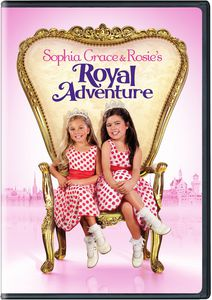 Sophia Grace and Rosies Royal Adventure