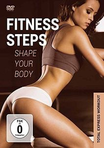 Fitness Steps: Shape Up Your Body