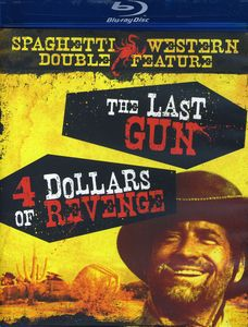 The Last Gun /  Four Dollars of Revenge
