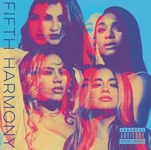 Fifth Harmony [Explicit Content]