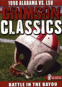 Crimson Classics 1998 Alabama Vs. Lsu