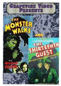 The Monster Walks /  The Thirteenth Guest (aka Lady Beware)