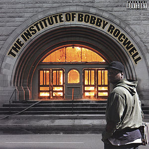 Institution of Bobby Rocwell
