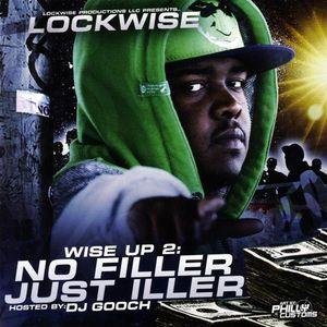 Lockwise : Vol. 2-Wise Up: No Filler Just Iller