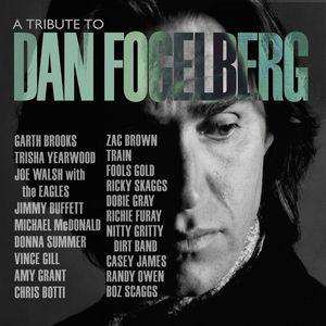 A Tribute to Dan Fogelberg , Various Artists