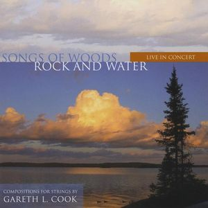 Songs of Woods Rock & Water