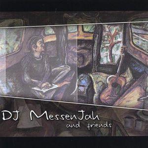 DJ Messenjah & Friends