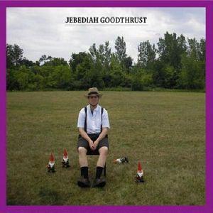 Jebediah Goodthrust