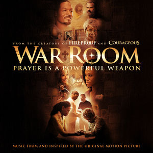 War Room: Music From and Inspired By The Original Motion
