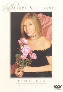 Barbra Streisand: Timeless--Live in Concert
