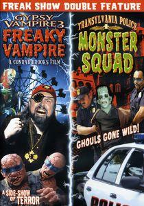 Gypsy Vampire 3: Freaky Vampire /  Transylvania Police: Monster Squad