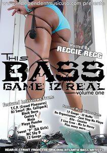 Bass Game Iz Real: Volume 1