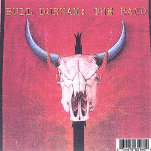 Bull Durham: The Band