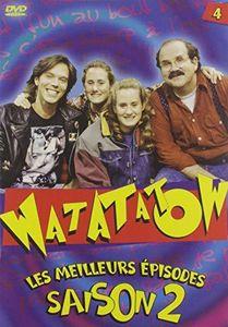 Watatatow: Saison 2, Vol. 4