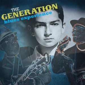 Generation Blues Experience