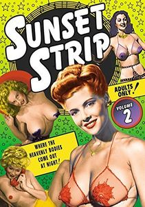 Sunset Strip: Volume 2: Vintage Striptease and Burlesque Shorts
