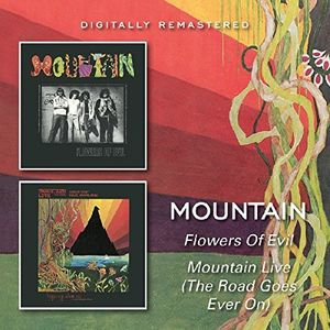 Flowers Of Evil /  Mountain Live (The Road Goes On Forever) [Import]