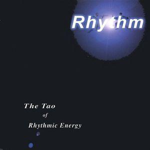 Tao of Rhythmic Energy