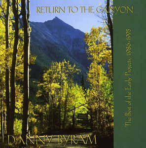 Return to the Canyon: Best of the Early Projects 1
