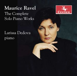 Maurice Ravel: The Complete Solo Pia Works