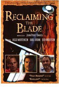Reclaiming the Blade-European & Asian Historic