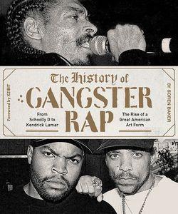 HISTORY OF GANGSTER RAP