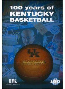 100 Years of Kentucky Basketball