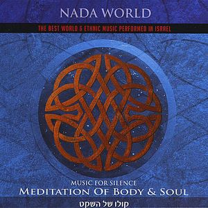 Music for Silence-Meditation of Body & Soul