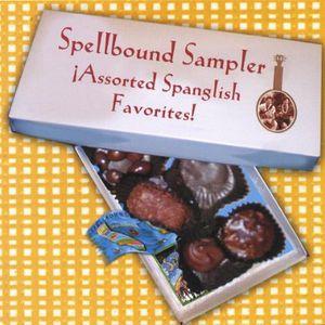 Spellbound Sampler: Assorted Spanglish Favorites!