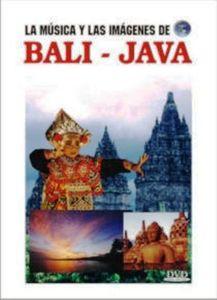 La Musica y Las Imagenes de: Bali-Java