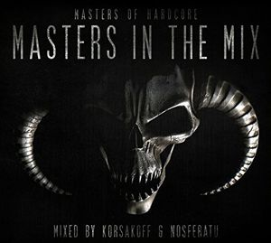 Masters of Hardcore in the Mix [Import]