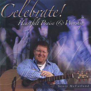 Celebrate! Heartfelt Praise & Worship